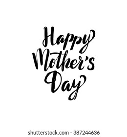 Happy Mother's Day Greeting Card. Black Calligraphy Inscription.