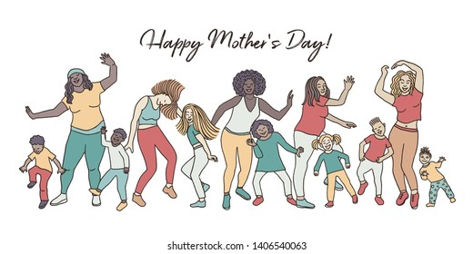 Happy Mother's Day! Hand drawn group of mothers and their children, dancing happily together for mother's day