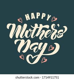 Happy Mother`s Day hand drawn  lettering. Vector illustration. Design for greeting card, flyers, invitation, posters, brochure, banners, web.
