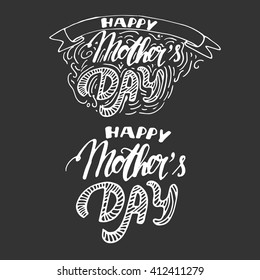 Happy mother's day. Hand drawn tee graphic. Vintage hand lettered calligraphic design. Can be used for cards, banners, posters