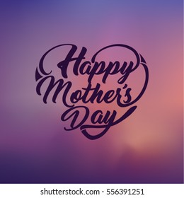 Happy Mother's Day. Heart shaped typographical design. Greeting card.