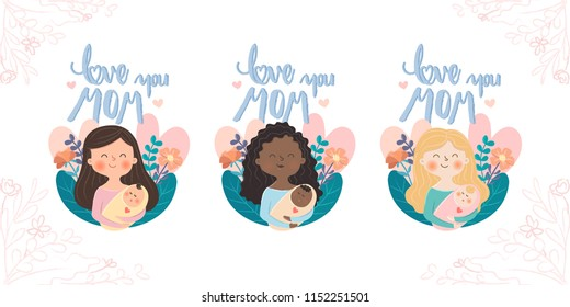 """Happy mothers day illustration. Mother in different nationalities with our baby and quote """"love you mom"""" on sweet background. Vector illustration."""