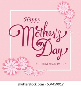 Happy Mother's Day lettering. Calligraphy Inscription. Vector illustration