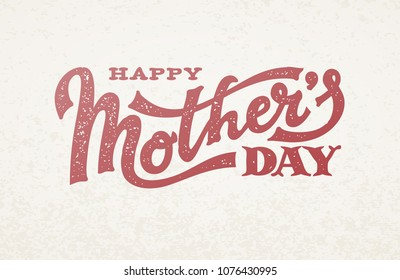 Happy Mothers Day lettering. Eps8. RGB Global color