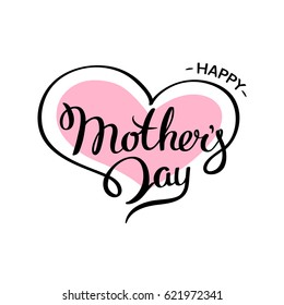 Happy mother's day lettering on a white background with a heart. Handmade calligraphy vector illustration for advertising, magazines ,posters, websites, greeting cards