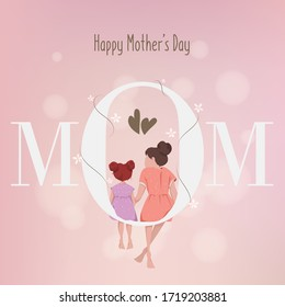 Happy Mother's Day. The Love of Mother and Little Girl.