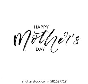 Happy Mother's day postcard. Holiday lettering.  Ink illustration. Modern brush calligraphy. Isolated on white background.
