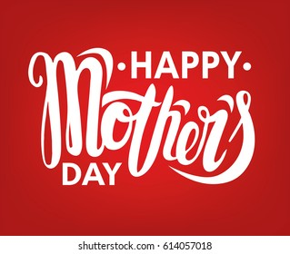 Happy Mother's Day poster on red background. Vector typography.