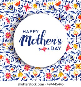 Happy mothers day quote badge design over spring flower background, ideal for special event greeting card. EPS10 vector.