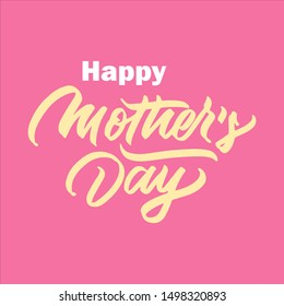 Happy Mother's Day Sign with Pink Background