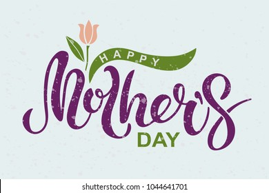 Happy Mother's Day text isolated on textured background. Hand drawn lettering as Mother's day logo, badge, icon. Template for Happy Mother's, invitation, greeting card, web, postcard. Vector.