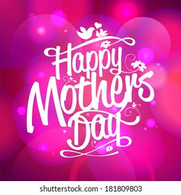 Happy Mothers Day typographical bokeh background.