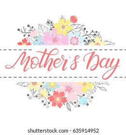 Happy Mothers Day typography. Mothers Day - hand drawn lettering with floral elements,leaves and flowers.Seasons greetings card perfect for prints,banners,invitations,special offer and more.
