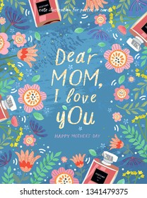 Happy mother's day! Vector  cute illustration for a cover, poster or card for the holiday moms. Floral frame of plants, flowers, leaves and perfume