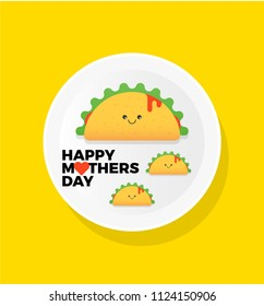 Happy Mothers Day Vector Illustration of Mexican Food Taco. Mother Taco with Baby Tacos on a plate.