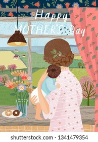 Happy mother's day! Vector illustration for a cute cover, poster or card for the holiday moms. Freehand drawing by the mother at the window with the baby in the house