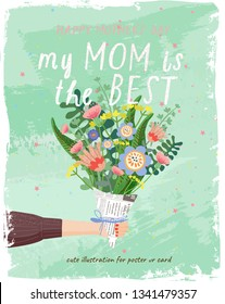 Happy mother's day! Vector illustration for a cover, poster or card for the holiday moms. Drawing of hands holding a bouquet of flowers, a holiday gift