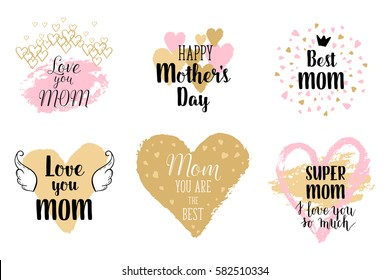 Happy Mothers's Day, I love you so much greeting cards, posters set with ink hand drawn stains, hearts. Vector background with hand lettering.