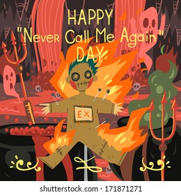 """Happy never call me again day"" greeting card."