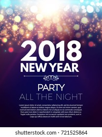 Happy New 2018 Year Party Poster Template with Bokeh Light Effects and Place for Text. Vector illustration
