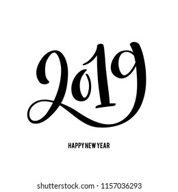 Happy New 2019 Year. Vector illustration with lettering composition. Seasonal flyers and greetings cards for Christmas holydays.