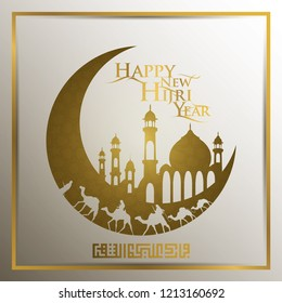 Happy New Hijri Year Greeting Line Pattern and beautiful arabic calligraphy with Crescent and arabian traveller on camel for background and greeting Card