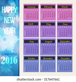 Happy New Year 2016 Full Calendar Template - Promotion Poster Vector Design, Week Starts Sunday