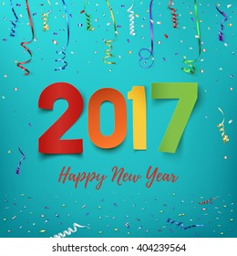 Happy New Year 2017 background. Calendar template.  Colorful, hand drawn paper typeface on celebration background. Greeting card. Vector illustration.