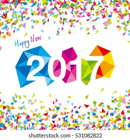 Happy New Year 2017 vector. Vector illustration of 2017 made of colorful polygonal shapes with confetti.