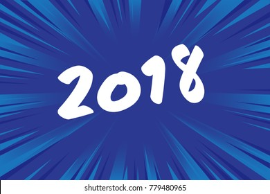 Happy new year 2018 with Abstract blue comic radial speed line background, cartoon background