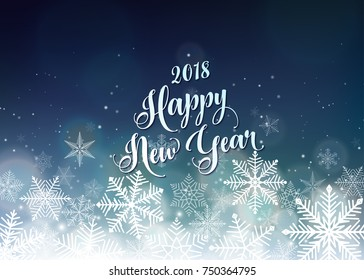 Happy New Year 2018 banner. Seasons Greetings card. Snowflakes and light effects. Blue and white color winter background. Vector illustration