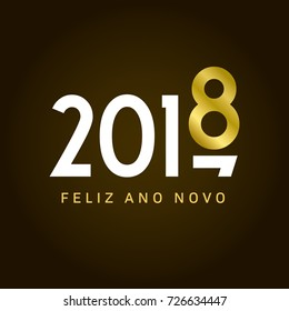 Happy new year 2018 card, movement type. Portuguese version. Editable vector design.