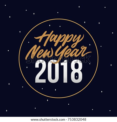 happy new year 2018 card template design with royal golden text and circle ring star