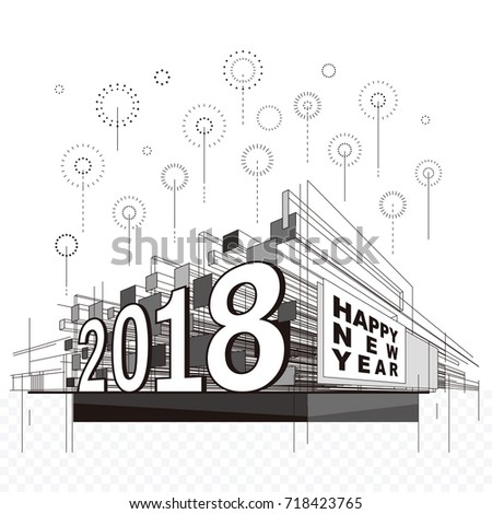 happy new year 2018 celebration fireworks urban abstract background