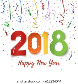 Happy New Year 2018. Colorful paper typeface on background with ribbons and confetti on white. Greeting card, brochure or flyer template. Vector illustration.