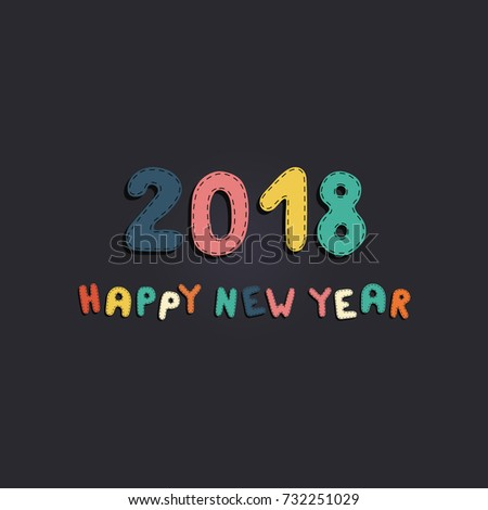 happy new year 2018 colorful card background good for baby children design