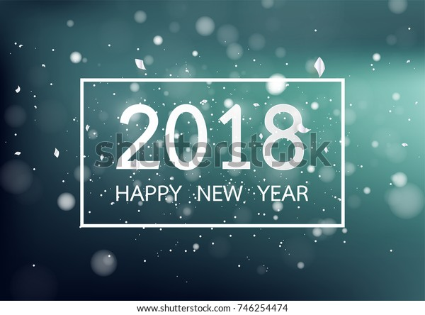Happy new year 2018 with colorful bokeh and defocused lights style background. Vector illustration