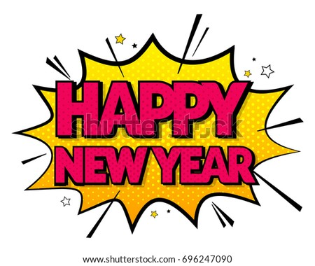 happy new year 2018 with comic speech sound effects in pop art style vector illustration