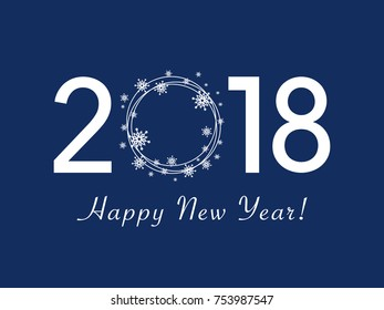 Happy New Year 2018 design. Flat vector greeting illustration with snowflake