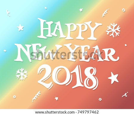 happy new year 2018 drawn style for new year greeting card and poster element vector