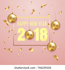 Happy New Year 2018 elegant pink background template with gold christmas balls and confetti with a sparkle, text and shining lights. Rich, VIP, luxury Gold and black colors. Vector illustration. EPS