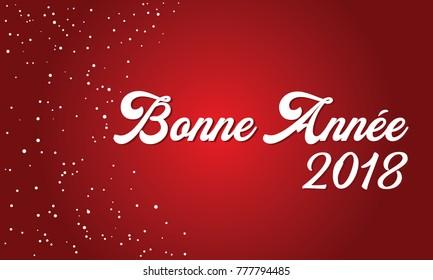 Happy New Year 2018 (French speak: Bonne Annee 2018)