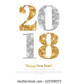 Happy New Year 2018 Greeting Card with Gold and Silver Numbers. Vector Illustration. Merry Christmas Flyer Design, Brochure Cover, Poster, Minimalistic Invitation