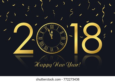happy new year 2018 greeting card with gold clock and golden confetti vector illustration