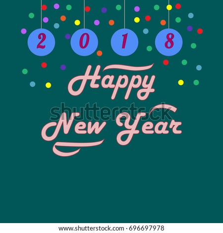 happy new year 2018 hand lettering on green background fashion graphic background design modern