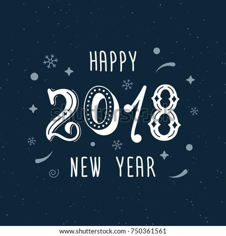 happy new year 2018 hand written modern brush lettering trendy hand lettering style art