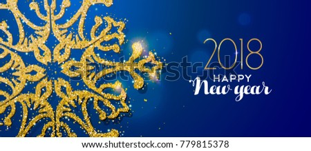 happy new year 2018 message with gold snowflake made of realistic golden glitter dust ideal