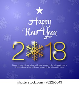 Happy New Year 2018 typography design. Happy New Year greeting card design with golden numbers and snowflake