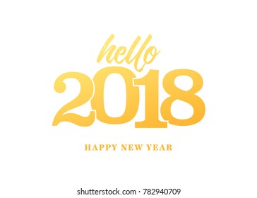 Happy New Year 2018 Vector Text Background for Greeting Cards, Advertising, Business, Marketing, Posters, etc.