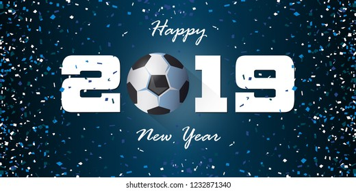 Happy New Year 2019 banner with paper confetti on blue background. Banner design template for New Year decoration in Soccer or Football Concept. Vector illustration.